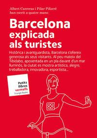 BARCELONA - EXPLICADA ALS TURISTES
