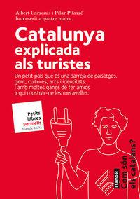 CATALUNYA - EXPLICADA ALS TURISTES