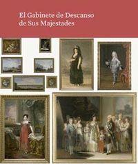 Catalogo El Gabinete De Descanso De Sus Majestades - Aa. Vv.
