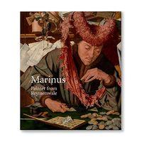 CATALOGO MARINUS - PAINTER FROM REYMERSWALE