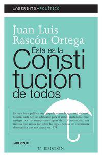 Esta Es La Constitucion De Todos - J. L. Rascon