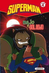 Superman 2 - Bajo El Sol Rojo (nivel 3) - Aa. Vv.