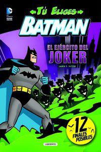 Batman - El Ejercito Del Joker - Laurie S. Sutton