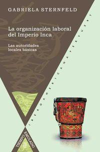 La organizacion laboral del imperio inca - Gabriela Sternfeld