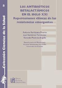 ANTIBIOTICOS BETALACTAMICOS EN EL SIGLO XXI