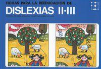 FICHAS PARA LA REEDUCACION DE DISLEXIAS 2-3