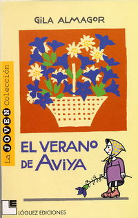 El verano de aviya - Gila Almagor
