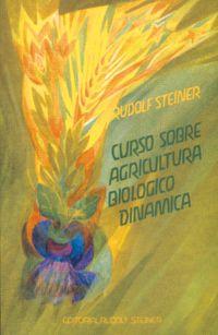 CURSO SOBRE AGRICULTURA BIOLOGICO-DINAMICA