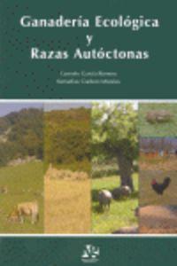 GANADERIA ECOLOGICA Y RAZAS AUTOCTONAS