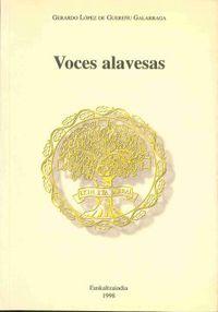 Voces Alavesas - Gerardo Lopez De Guereñu