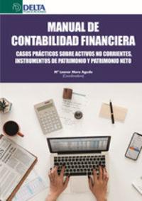 MANUAL DE CONTABILIDAD FINANCIERA - CURSOS PRACTICOS SOBRE ACTIVOS NO CORRIENTES - INSTRUMENTOS DE PATRIMONIO Y PATRIMONIO NETO