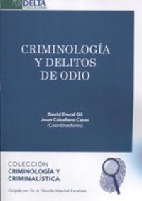 CRIMINOLOGIA Y DELITOS DE ODIO