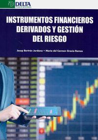INSTRUMENTOS FINANCIEROS DERIVADOS Y GESTION DE RIESGOS
