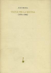 Viatge Per La Sextina (1976-1986) - Joan Brossa