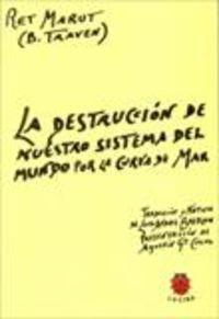 DESTRUCCION DE NUESTRO SISTEMA DEL MUNDO POR LA CURVA DE MAR, LA