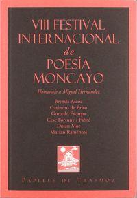 VIII FESTIVAL INTERNACIONAL DE POESIA MONCAYO - HOMANAJE A MIGUEL HERNANDEZ