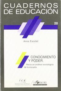 CONOCIMIENTO Y PODER. HACIA UN ANA-LISIS SOCIOLOGICO DE LA ESCUELA