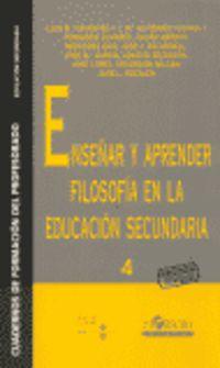 ENSEÑAR Y APRENDER FILOSOFIA EN LA EDUCACION SECUNDARIA