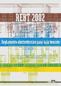 REBT - REGLAMENTO ELECTROTECNICO PARA BAJA TENSION