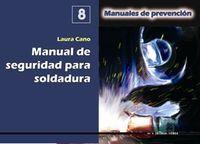 MANUAL DE SEGURIDAD PARA SOLDADURA