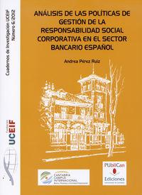 Analisis De Las Politicas De Gestion De La Responsabilidad Social Corporativa En El Sector Bancario Español - Andrea Perez Ruiz