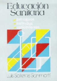 Educacion Sanitaria - Luis Salleras Sanmarti