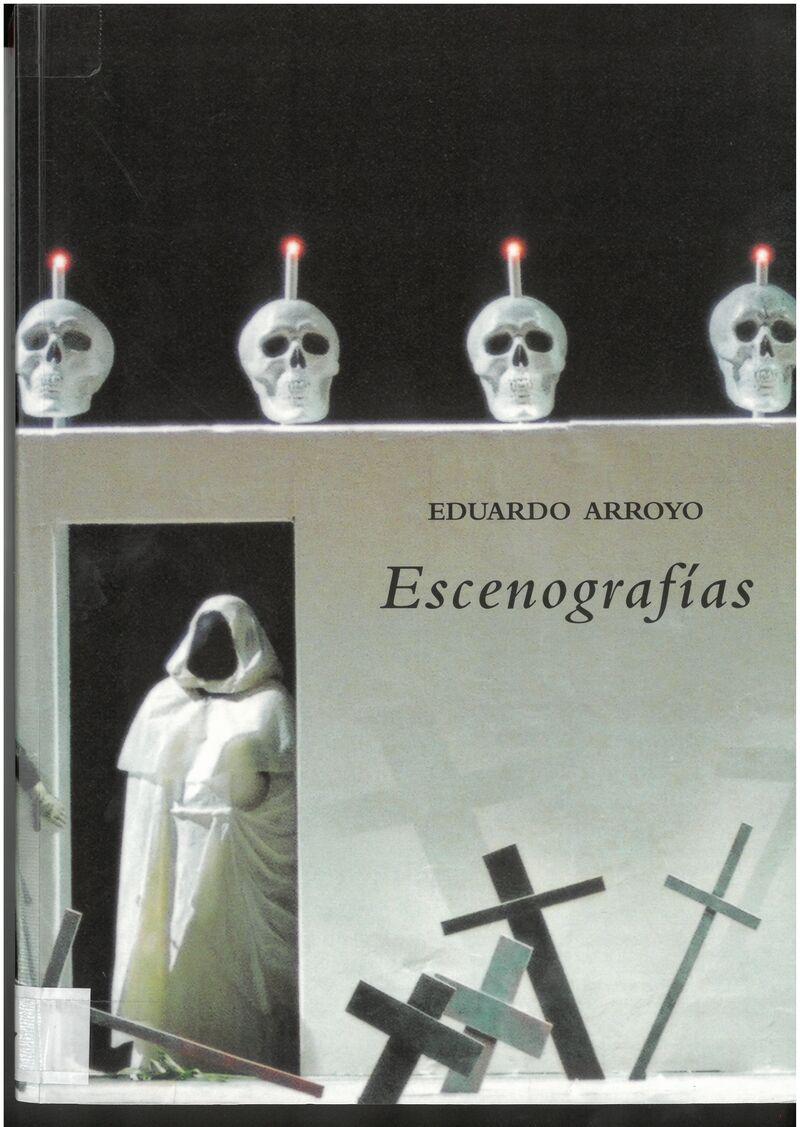 EDUARDO ARROYO - ESCENOGRAFIAS