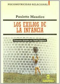 Exilios De La Infancia - Paulette Maudire