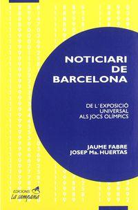 Noticiari De Barcelona - J. Fabre / J. M. Huertas