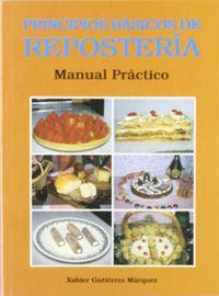 PRINCIPIOS BASICOS DE REPOSTERIA - MANUAL PRACTICO