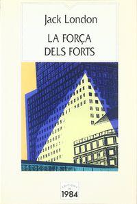 FORÇA DELS FORTS, LA