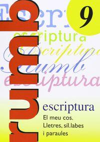 RUMB ESCRIPTURA 9 - EL MEU COS. LLETRES, SILLABES, . ..