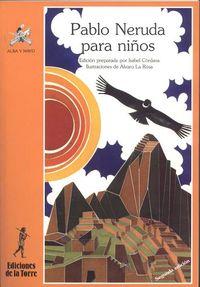 Pablo Neruda Para Niños - Pablo Neruda