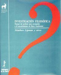 Investigacion Filosofica - Manual Del Profesor Para Acompañar Descubrimiento De Harry - Matthew Lipman