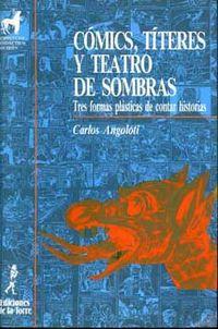 Comics, Titeres Y Teatro - Carlos Angoloti