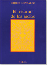 El retorno de los judios - Isidro Gonzalez