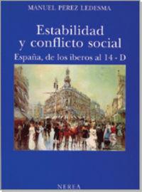 Estabilidad Y Conflicto Social - España De Los Iberos Al 14-D - Manuel Perez Ledesma