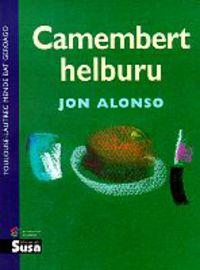 CAMEMBERT HELBURU (JOSEBA JAKA I. LITERATUR BEKAKO SARIDUNA)