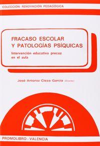 FRACASO ESCOLAR Y PATOLOGIAS PSIQUICAS