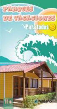 Parques De Vacaciones Para Todos - Aa. Vv.