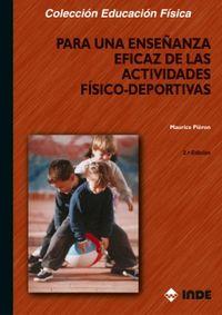 Para Una Enseñanza Eficaz De Las Actividades Fisica-Deportivas - Maurice Pieron