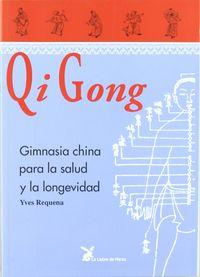 QI GONG - GIMNASIA CHINA PARA LA SALUD Y LA LONGEVIDAD