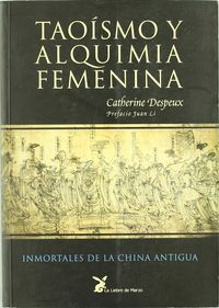 TAOISMO Y ALQUIMIA FEMENINA - INMORTALES DE LA CHINA ANTIGUA