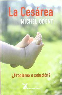 La cesarea - Michel Odent