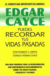 Puedes Recordar Tus Vidas Pasadas - Edgar Gayce