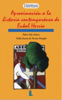 Historia Contemporanea De Euskal Herria - OÑA GOMEZ  /  Pablo  Garcia De Vicuña