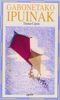 Gabonetako Ipuinak - Truman Capote