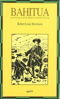 bahitua - david balfourren abenturak - Robert Louis Stevenson