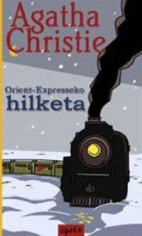 ORIENT-EXPRESSEKO HILKETA