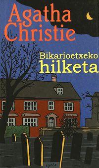 Bikarioetxeko Hilketa - Agatha Christie